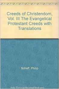 philip schaff creeds of christendom vol 3 pdf
