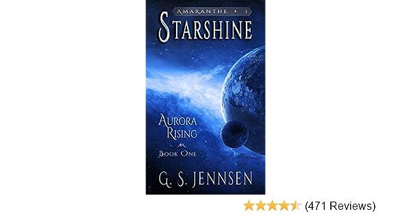 Starshine: Aurora Rising Book One (Amaranthe 1)