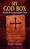 My God Box, Margaret Iuculano, 0980141508