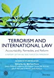 img - for Terrorism and International Law: Accountability, Remedies, and Reform: A Report of the IBA Task Force on Terrorism by Elizabeth Stubbins Bates (2011-04-01) book / textbook / text book