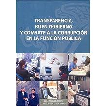 Transparencia: Buen gobierno y combate a la corrupción en la función pública