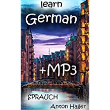 learn GERMAN     +stories as mp3´s: SPRAUCH - the simple way