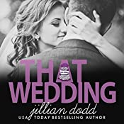 That Wedding: That Boy | Jillian Dodd