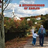 img - for A Neighborhood of Eagles by Norman Rudi (February 1, 2003) Paperback 0 book / textbook / text book