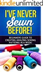 Sewing: I've Never Sewn Before! - Lea...