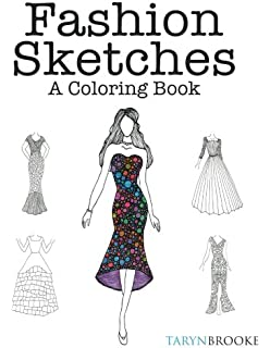 Fashion Sketches A Coloring Book Inspired Adult