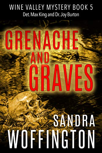 Grenache and Graves (Wine Valley Mystery Book 5)