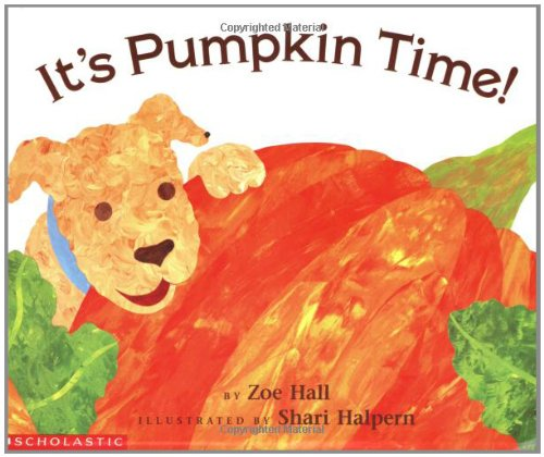 It's Pumpkin Time! by Scholastic Paperbacks