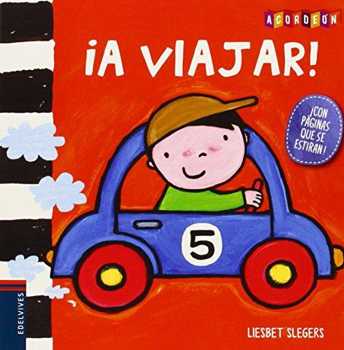 ¡A viajar! / Travelling! (Acordeon) (Spanish Edition) [Liesbet Slegers] (Tapa Dura)