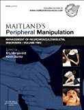 Maitland's Peripheral Manipulation : Management of Neuromusculoskeletal Disorders - Volume 2, , 0702040673