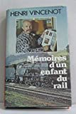 img - for M moires d'un enfant du rail book / textbook / text book