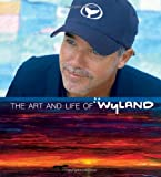 The Art and Life of Wyland, Wyland, 1884840035