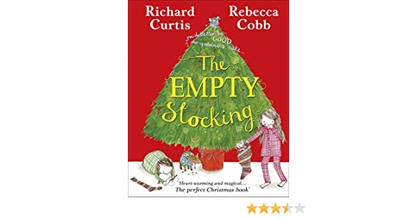 The Empty Stocking Richard Curtis 9780723286448 Amazon Books