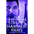 Stalin's Hammer: Paris: A Novel of the Axis of Time
