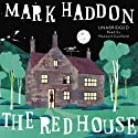 The Red House Audiobook by Mark Haddon Narrated by Maxwell Caulfield