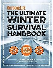 The Ultimate Winter Survival Handbook: 157 Winter Tips & Tricks (Outdoor Life)