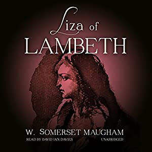Liza of Lambeth Audiobook