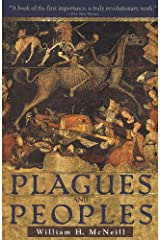 Plagues and Peoples Kindle Edition