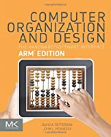 Computer Organization and Design: The Hardware Software Interface: ARM Edition Front Cover