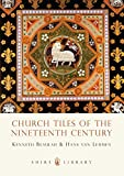 img - for Church Tiles of the Nineteenth Century (Shire Library) book / textbook / text book