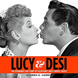 Lucy and Desi Audiobook