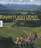 """""""Bayern von Oben - Bavaria From Above"""" av Gerhard Launer"""