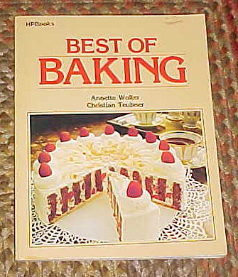 Best of Baking By Wolter, Annette; Teubner, Christian