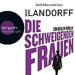 Die schweigenden Frauen: Ein Regler-Thriller | Max Landorff