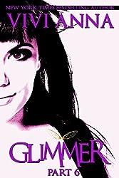 Glimmer: Part 6 (urban fantasy werewolf romance) (English Edition)