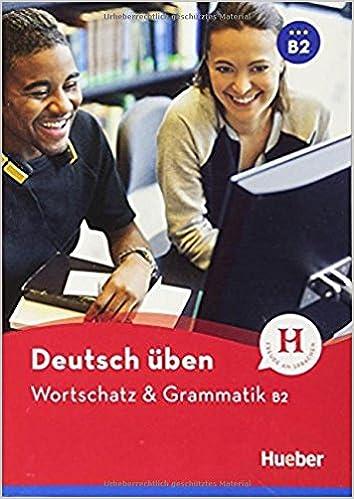 Wortschatz & Grammatik. B2. Per Le Scuole Superiori por Lilli Marlen Brill epub