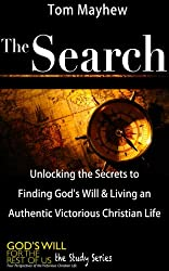 The Search (God's Will for the Rest of Us: The Study Series Book 1)