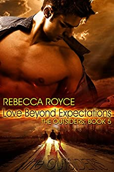 Love Beyond Expectations (The Outsiders Book 5) by [Royce, Rebecca]