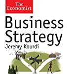 Business Strategy: The Economist | Jeremy Kourdi