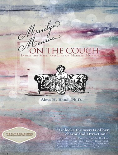 Marilyn Monroe: On the Couch: Inside the Mind and Life of Marilyn Monroe by Bond, Alma H. (2013) Hardcover