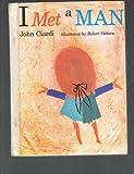 I Met a Man, John Ciardi, 039518018X