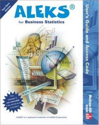 ALEKS for Business Statistics User's Guide and Access Code (Stand Alone for 2 semesters)