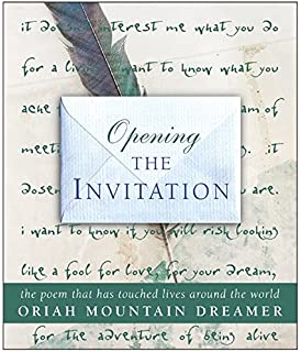 The invitation oriah 9780061116711 amazon books opening the invitation the poem that has touched lives around the world stopboris Image collections