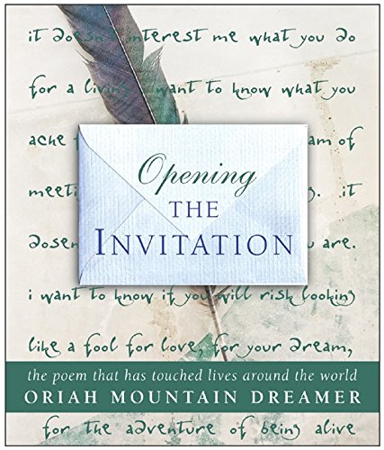Opening The Invitation The Poem That Has Touched Lives Around The