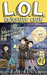Mardi Gras Mystery (LOL Detective Club) (Volume 1)