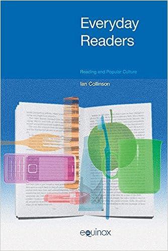 PDF-Lehrbücher herunterladen Everyday Readers: Reading and Popular Culture PDF by Ian Collinson