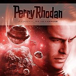 Die 144 Kammern (Perry Rhodan - Plejaden 1)