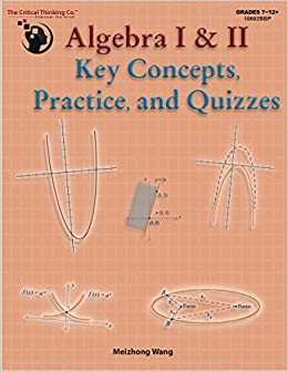 Algebra I & II Key Concepts, Practice, and Quizzes (Grades 7