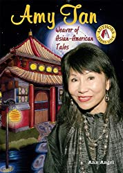 Amy Tan: Weaver of Asian-American Tales (Authors Teens Love)