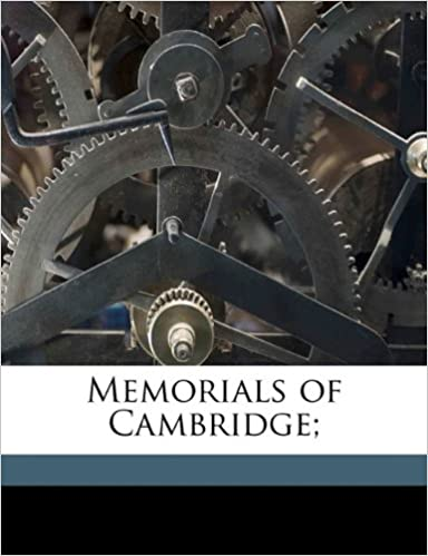 Memorials of Cambridge: Volume 2