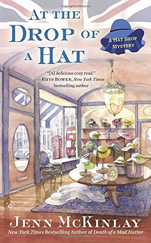 At the Drop of a Hat (A Hat Shop Mystery)