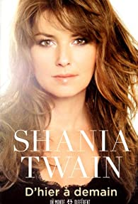 D'hier à demain par Shania Twain