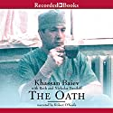 The Oath: The Remarkable Story of a Surgeon's Life Under Fire in Chechnya Audiobook by Khassan Baiev Narrated by Robert O' Keefe