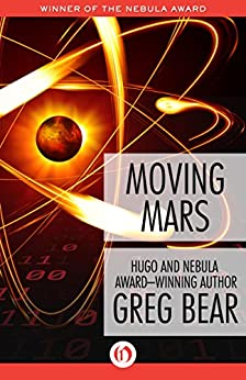 Moving Mars by [Bear, Greg]