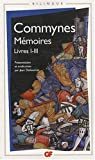 """Mémoires - Livres I-III, édition bilingue français-ancien français"" av Philippe de Commynes"