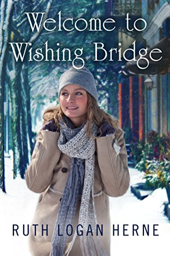 Welcome to Wishing Bridge (Wishing Bridge Series Book 1)